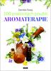 100 praktických použití aromaterapie - Daniéle Festy