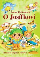 O JOSÍFKOVI - Kaftanová Irena