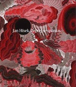 Zeptej se spánku.../Ask sleep… - Jan Hísek
