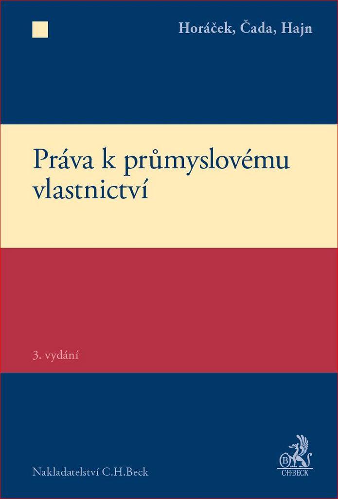 Práva k průmyslovému vlastnictví - Roman Horáček