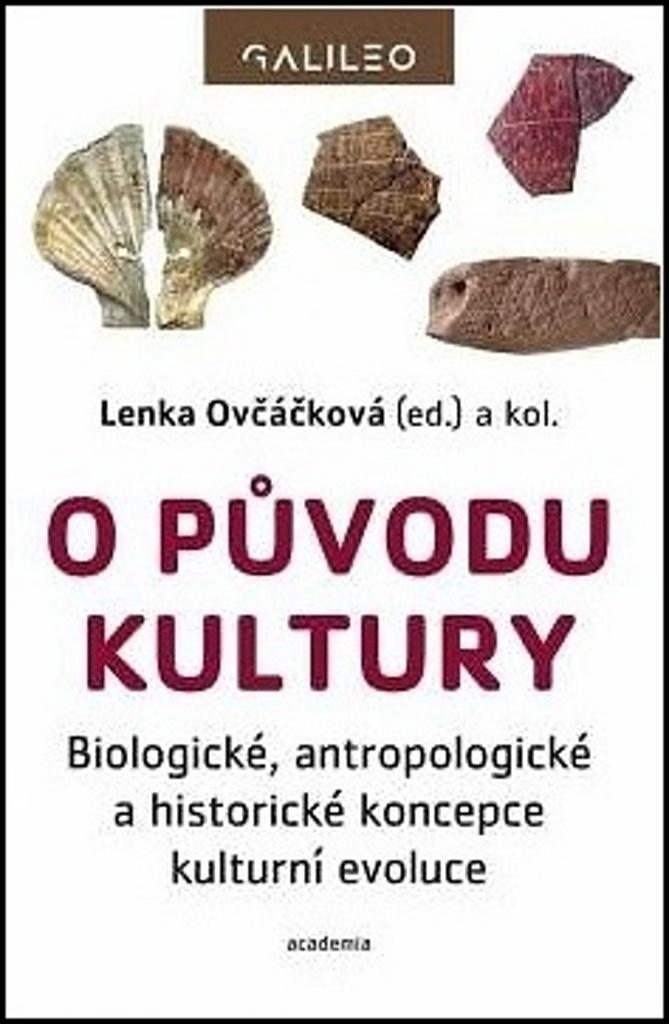 O původu kultury - Lenka Ovčáčková