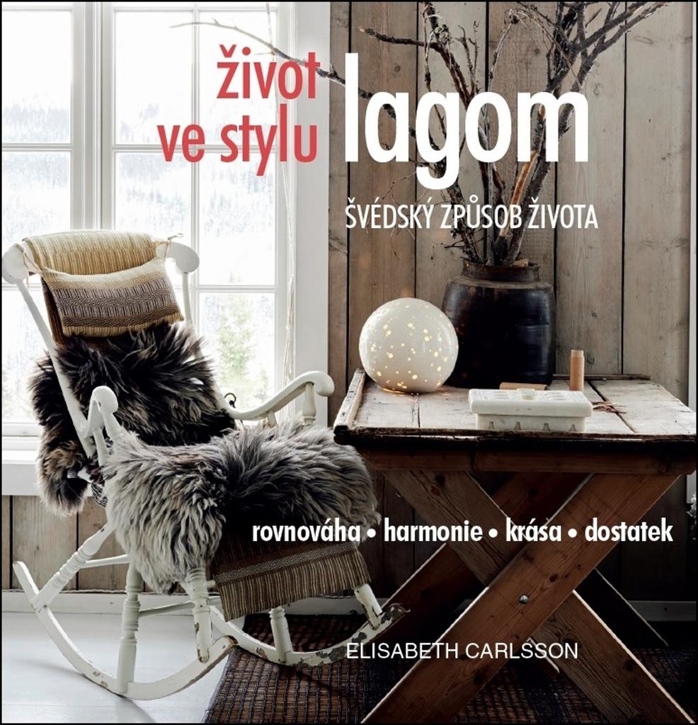 Život ve stylu lagom - Elisabeth Carlsson