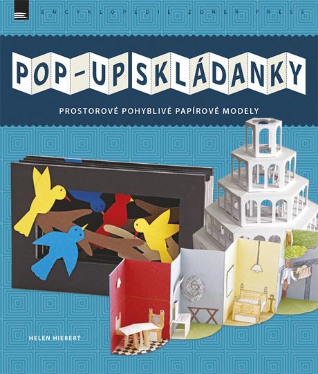 Pop-up skládanky - Helen Hiebert
