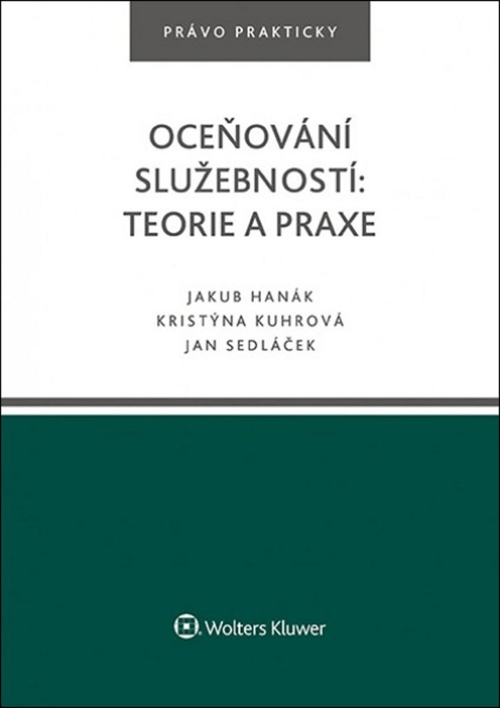 Oceňování služebností: teorie a praxe - Jakub Hanák