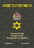 Nobilitas Iudaeorum, Židovská šlechta střední Evropy v komparativní perspektivě