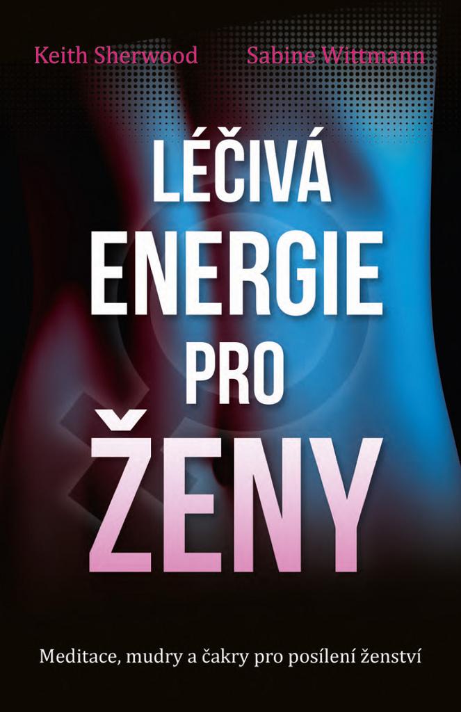 Léčivá energie pro ženy - Sabine Wittmann