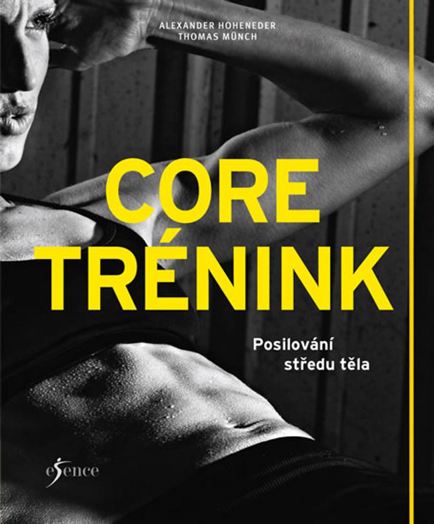 Core trénink Posilování středu těla - Alexander Hoheneder