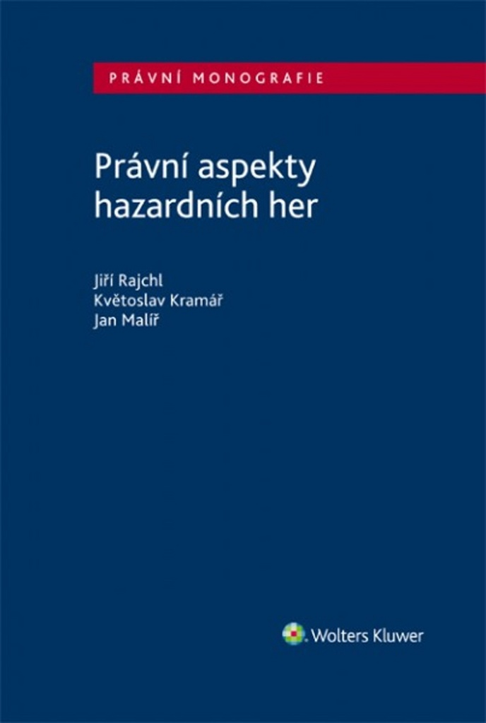 Právní aspekty hazardních her - Jan Malíř