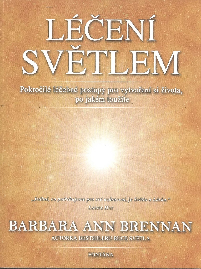 Léčení světlem - Barbara Ann Brennan