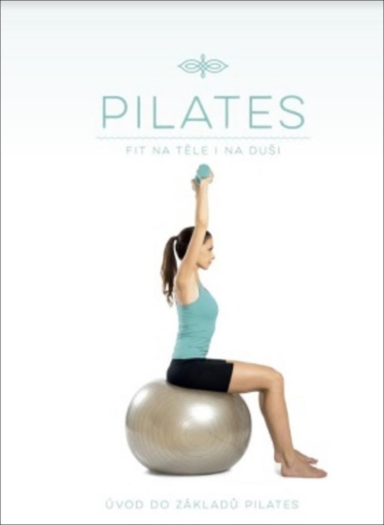 Pilates Fit na těle i na duši