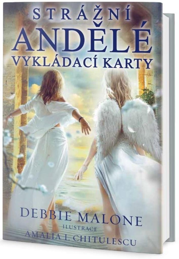 Strážní andělé - Debbie Malone