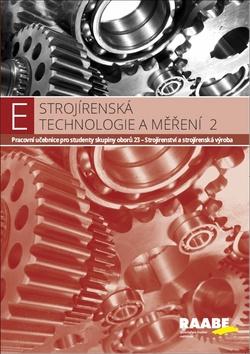 Strojírenská technologie a měření 2