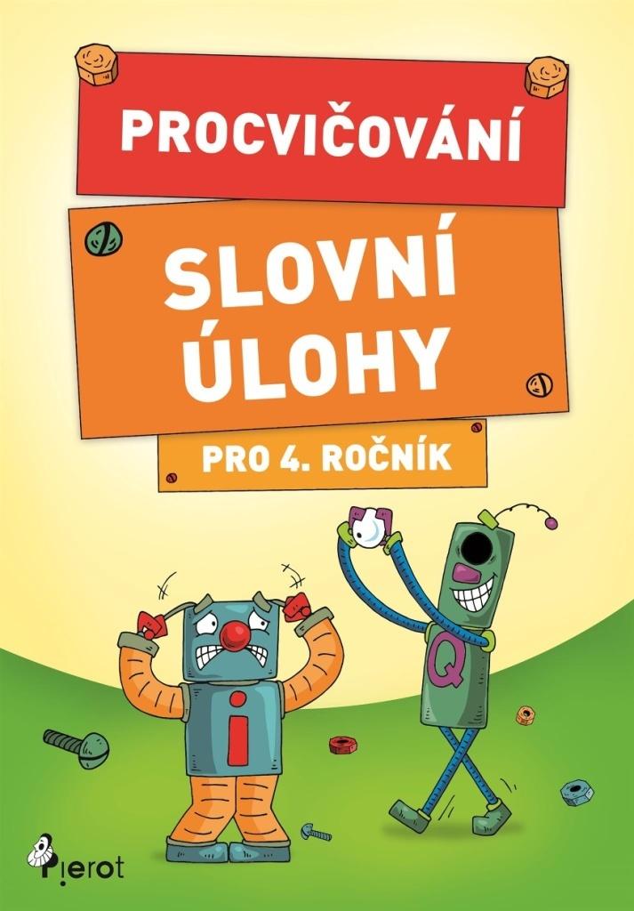 Procvičování Slovní úlohy pro 4. ročník - Petr Šulc