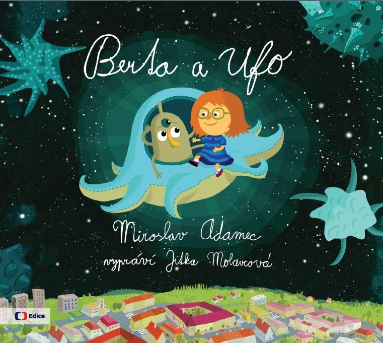 Berta a Ufo - Miroslav Adamec