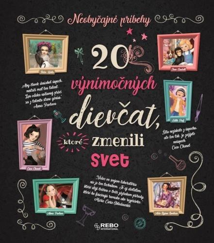 20 výnimočných dievčat, ktoré zmenili..