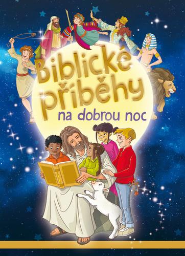 BIBLICKÉ PŘÍBĚHY NA DOBROU NOC -