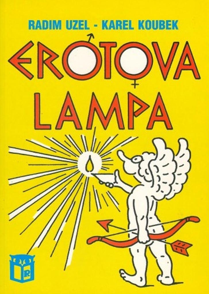 Erotova lampa - Radim Uzel
