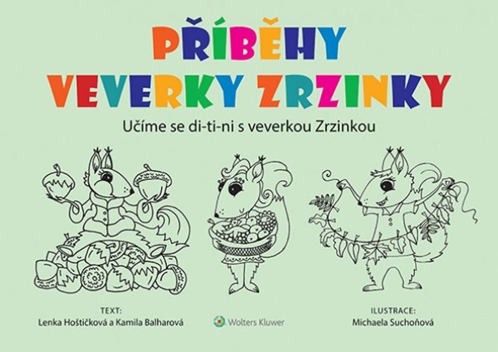 Příběhy veverky Zrzinky - Kamila Balharová