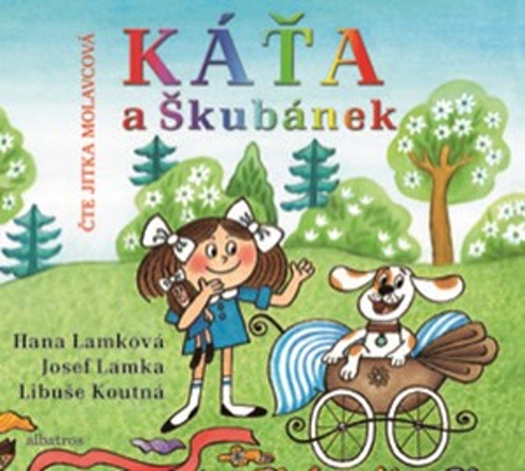 Káťa a Škubánek - Josef Lamka