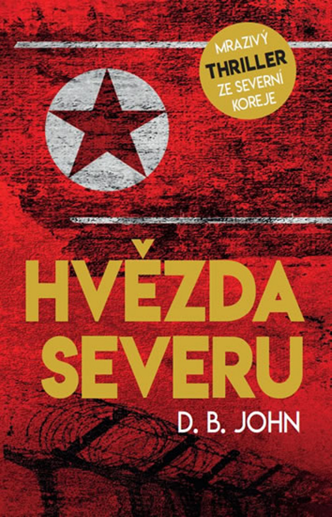 Hvězda Severu - D. B. John