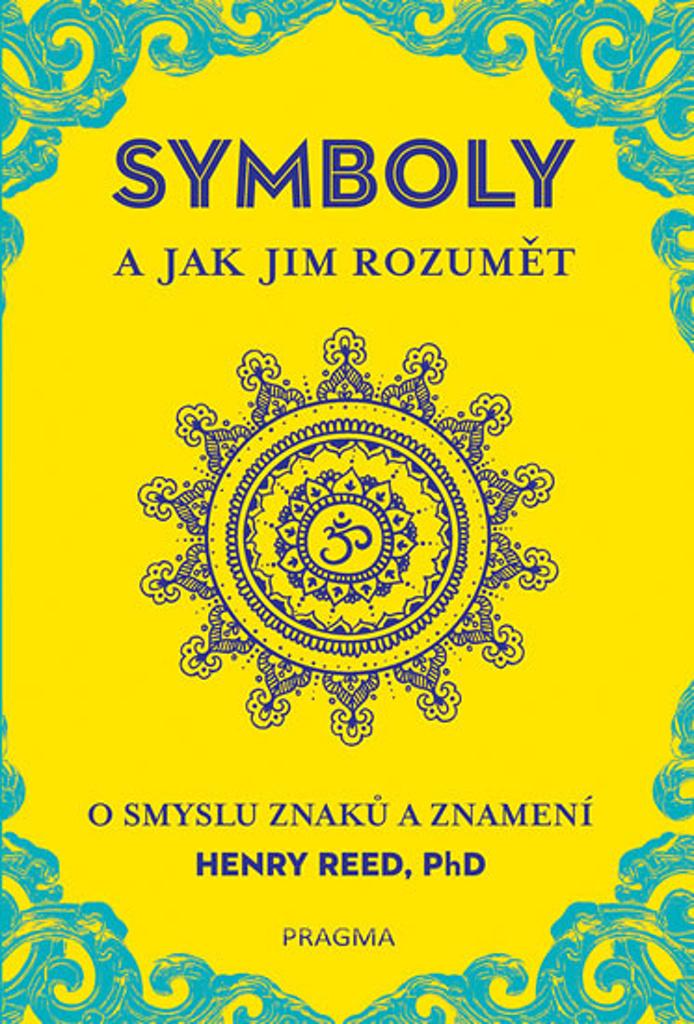 Symboly a jak jim rozumět - Henry Reed