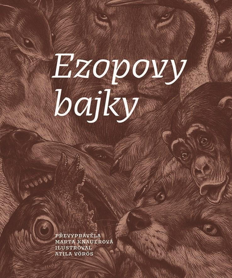 Ezopovy bajky - Atila Vörös