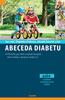 Abeceda diabetu - Jan Lebl; Štěpánka Průhová; Zdeněk Šumník