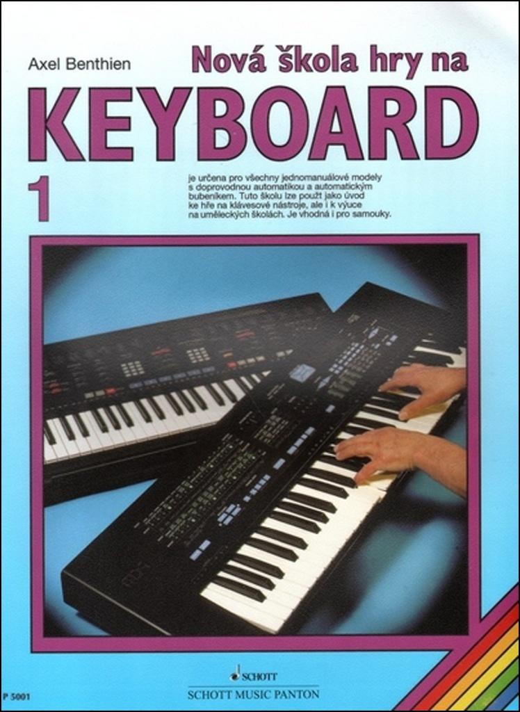 Nová škola hry na keyboard 1 - Axel Benthien