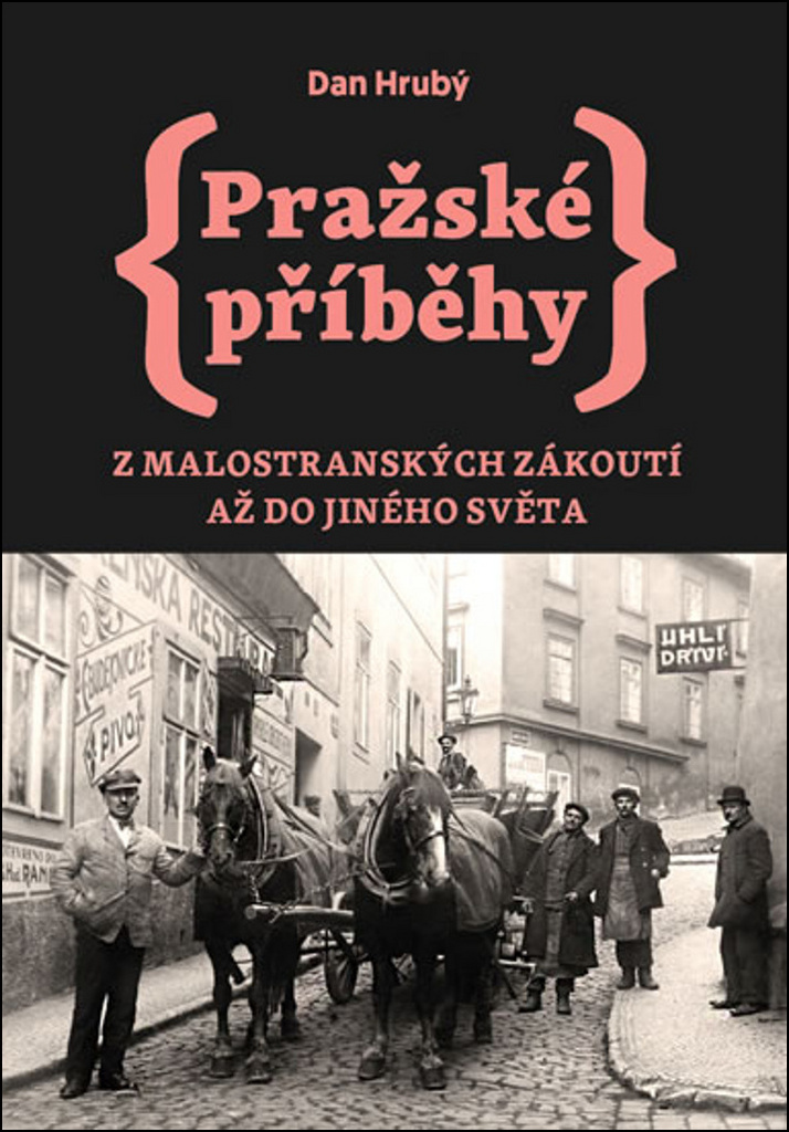 Pražské příběhy - Dan Hrubý