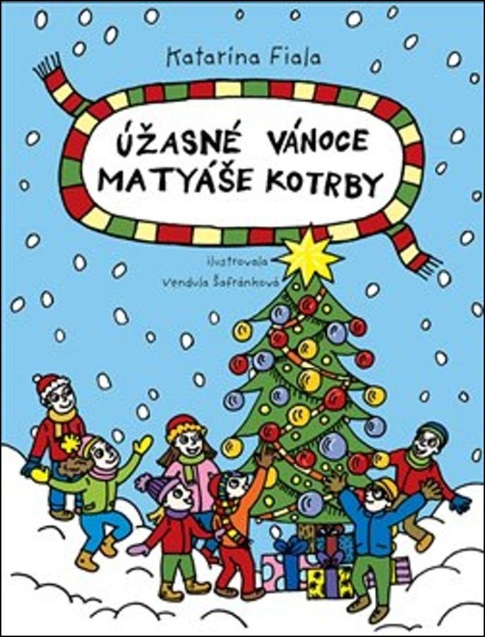 Úžasné Vánoce Matyáše Kotrby - Katarína Fiala Janigová