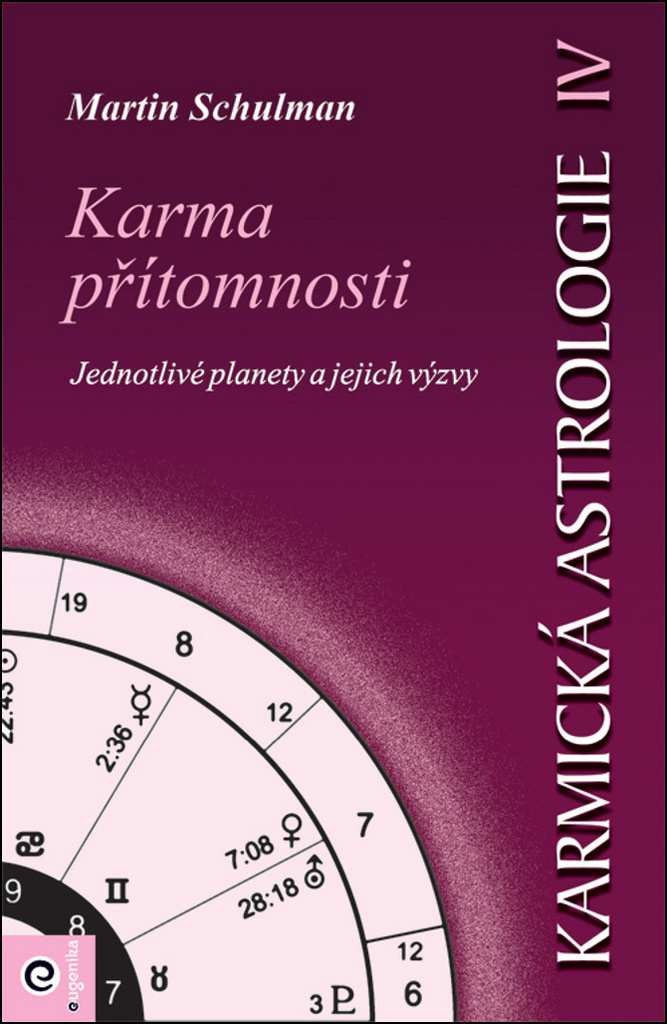Karmická astrologie 4 - Martin Schulman