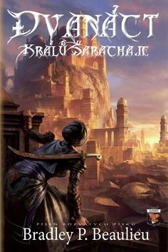 12 králů Šarachaje - Bradley Beaulieu