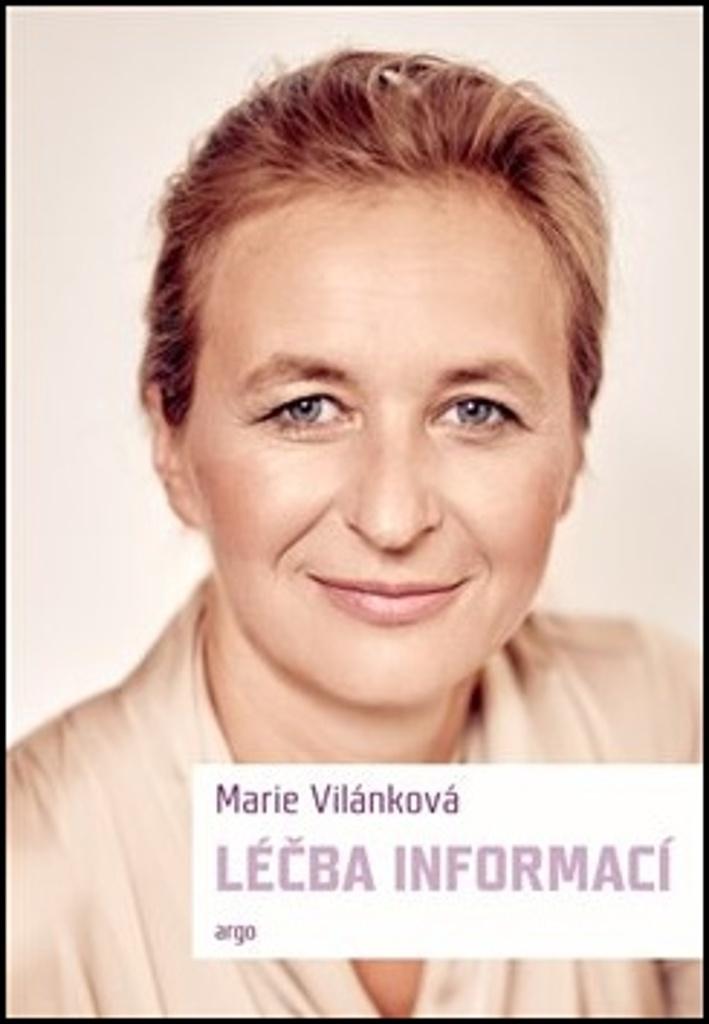 Léčba informací - Marie Vilánková