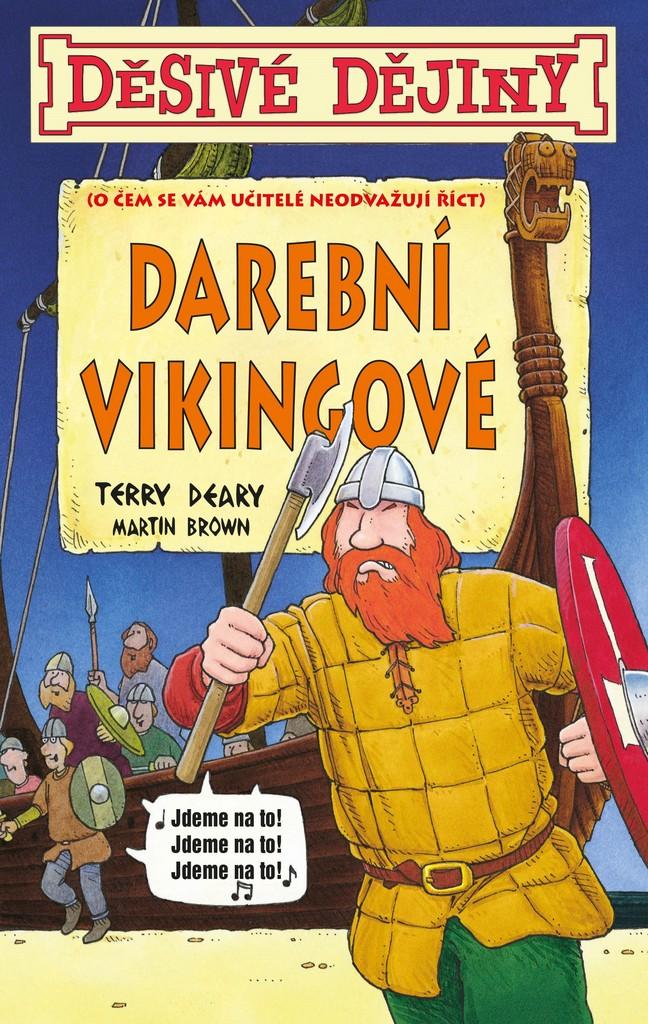 Děsivé dějiny Darební Vikingové - Terry Deary