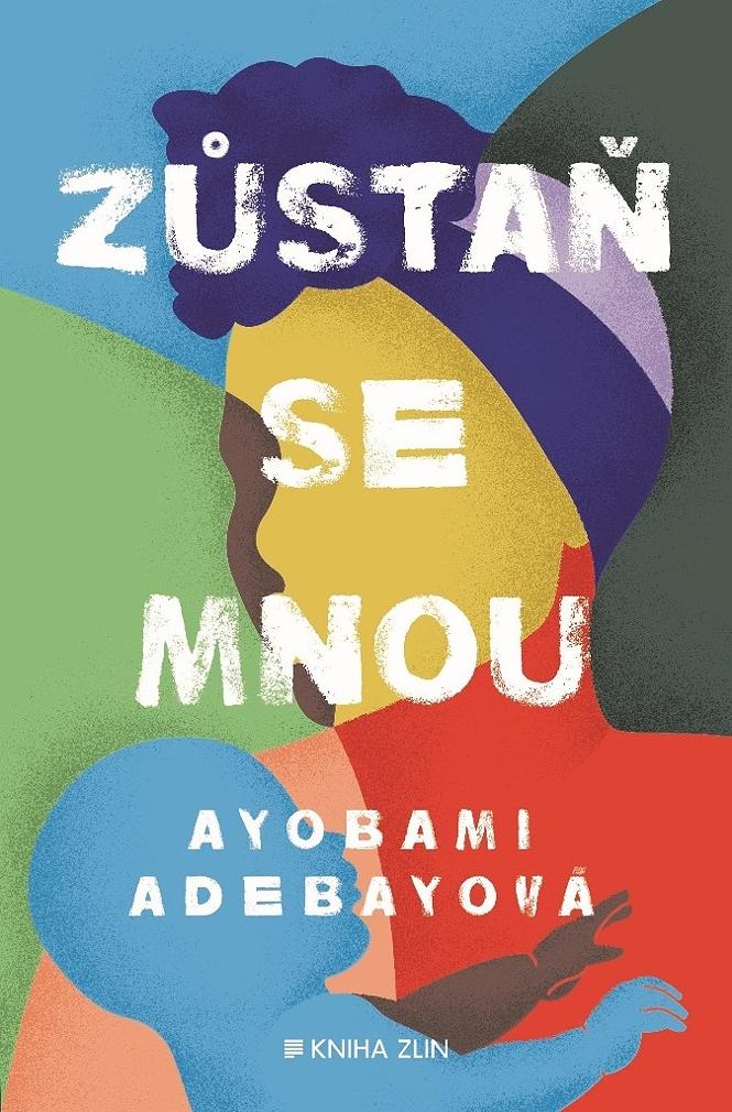 Zůstaň se mnou - Ayobami Adebayo