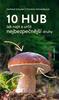 10 hub - Gerhard Schuster; Christine Schneiderová