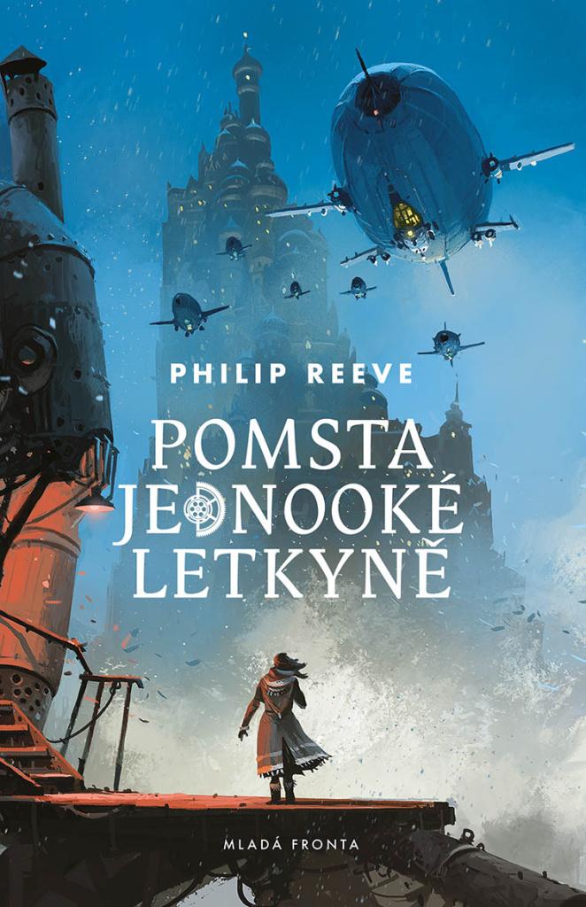 Pomsta jednooké letkyně - Philip Reeve