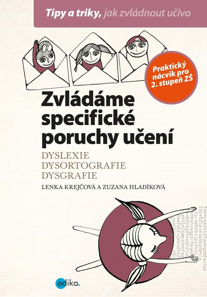 Zvládáme specifické poruchy učení - Lenka Krejčová