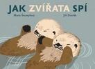 Jak zvířata spí - Jiří Dvořák; Marie Štumpfová