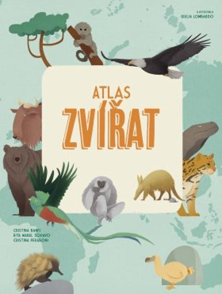 Atlas zvířat - Rita Mabel Schiavo