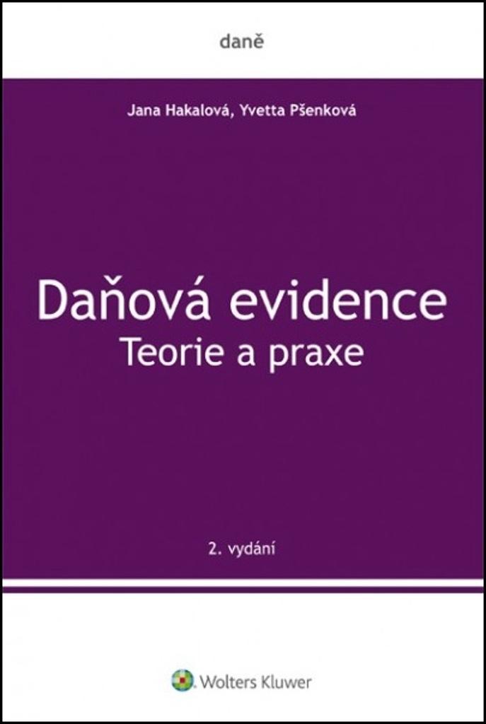 Daňová evidence Teorie a praxe - Jana Hakalová