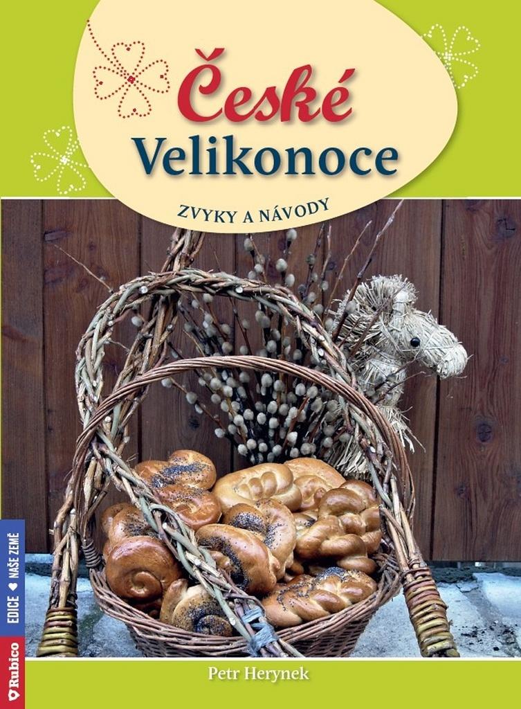 České Velikonoce zvyky a návody - Petr Herynek