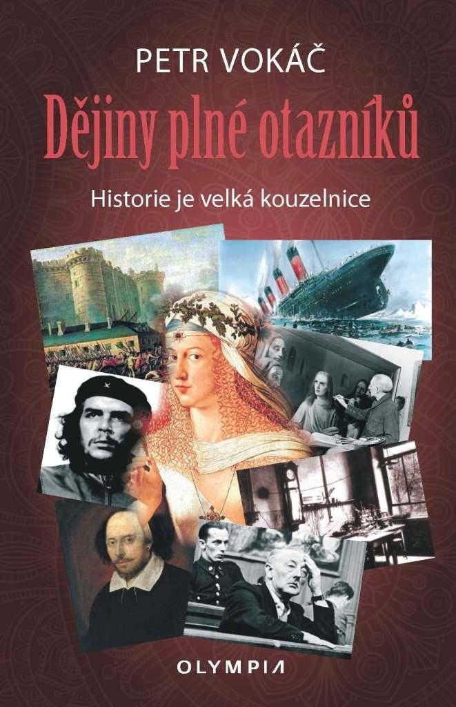 Dějiny plné otazníků - Petr Vokáč