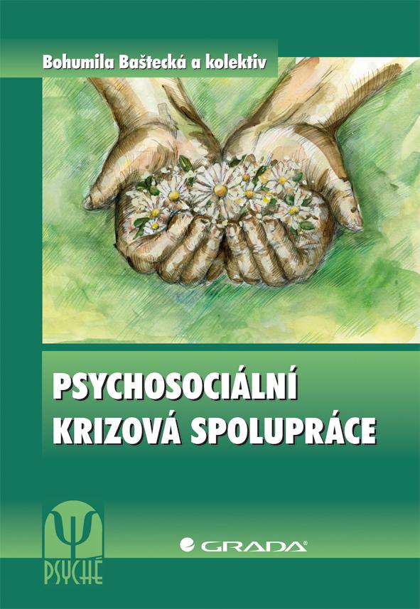 Psychosociální krizová spolupráce - Bohumila Baštecká