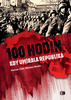 100 Hodin, kdy umírala republika - Roman Cílek; Miloslav Moulis