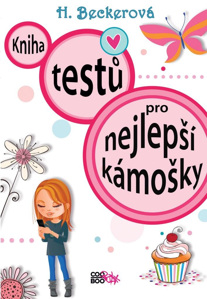 Kniha testů pro nejlepší kámošky - Helaine Beckerová