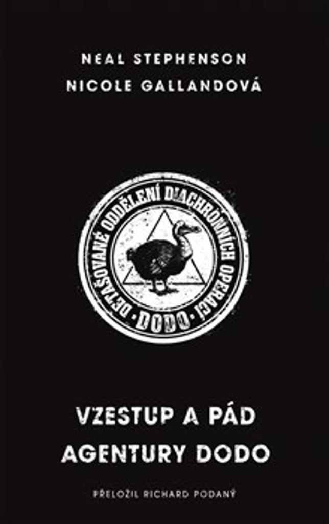 Vzestup a pád agentury DODO - Neal Stephenson