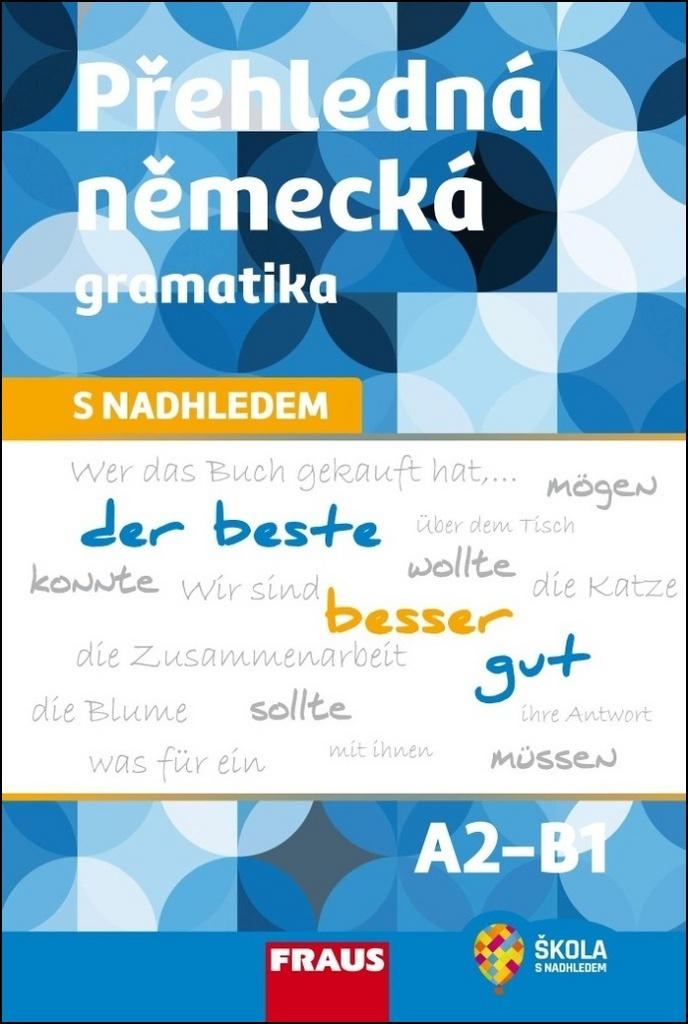 Přehledná německá gramatika s nadhledem - Michaela Voltrová