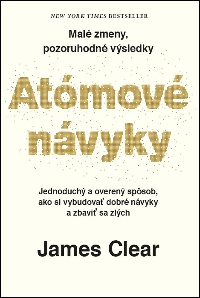 Atómové návyky - James Clear