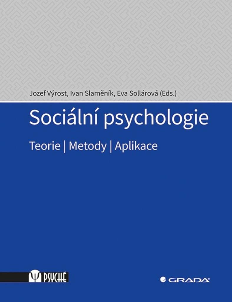 Sociální psychologie - Ivan Slaměník